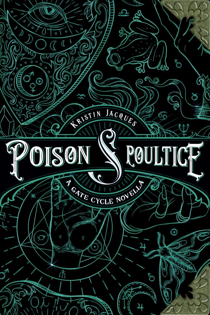 Poison and Poultice by Kristin Jacques